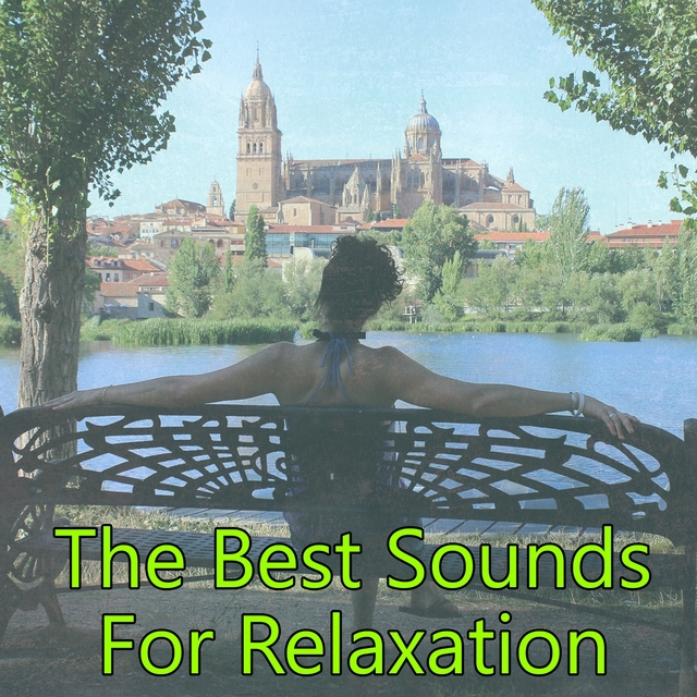 The Best Sounds For Relaxation