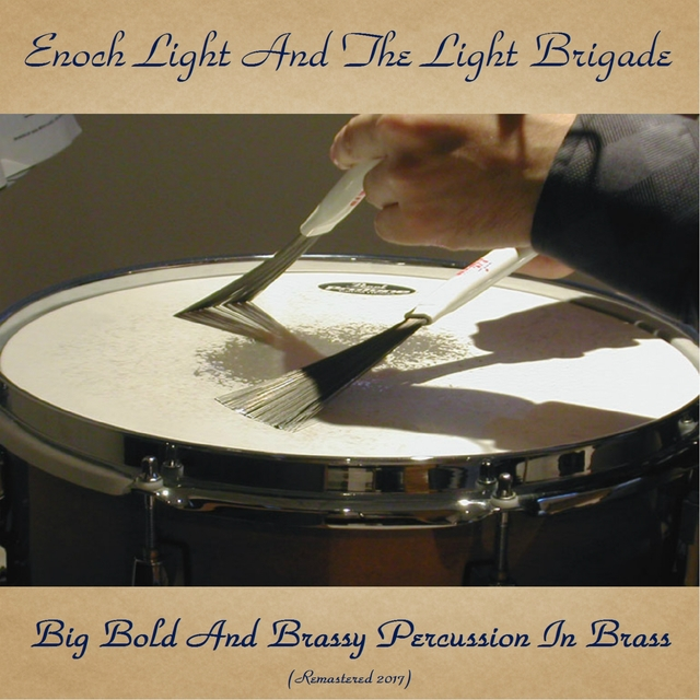 Big Bold and Brassy Percussion in Brass