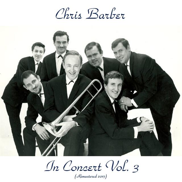 Chris Barber in Concert Vol. 3