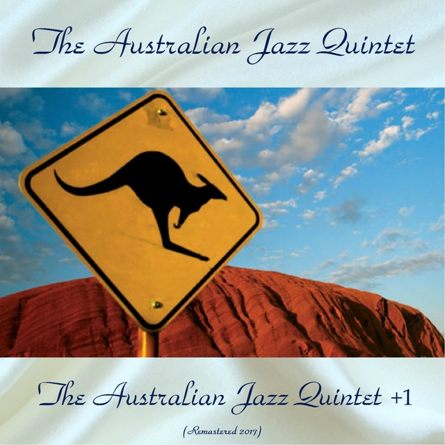 The Australian Jazz Quintet +1