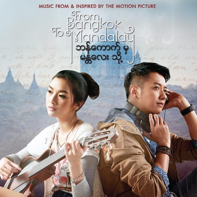 From Bangkok To Mandalay
