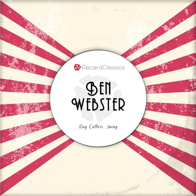 Rug Cutters Swing (Ben Webster & The Duke Ellington Orchestra)