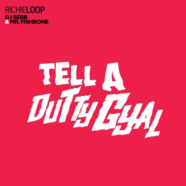 Tell a Dutty Gyal