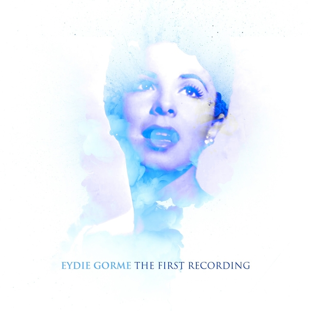 Eydie Gorme - The First Recording