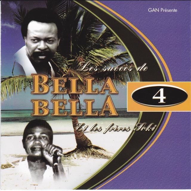 Les succès de Bella Bella et Les Frères Soki, vol. 4