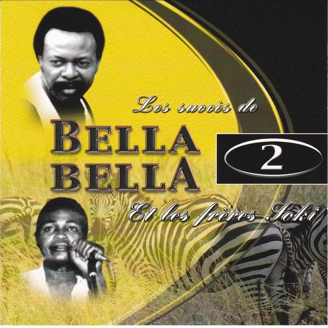 Les succès de Bella Bella et Les Frères Soki, vol. 2
