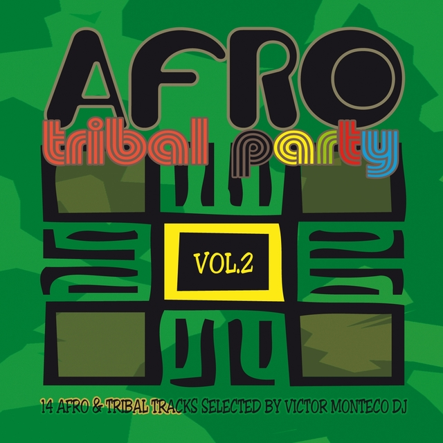 Afro Tribal Party, Vol. 2