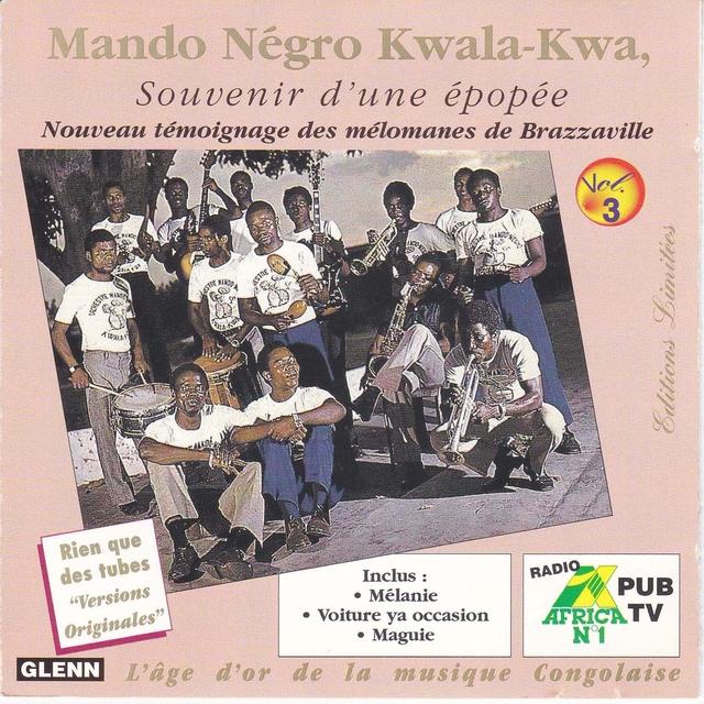 Souvenir d'une épopée, Vol. 3, Mando Négro Kwala-Kwa