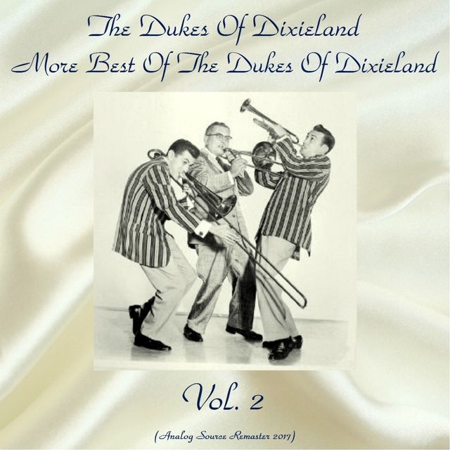 More Best of the Dukes of Dixieland, Vol. 2