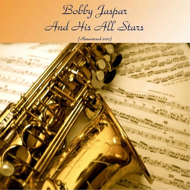 Bobby Jaspar and His All Stars