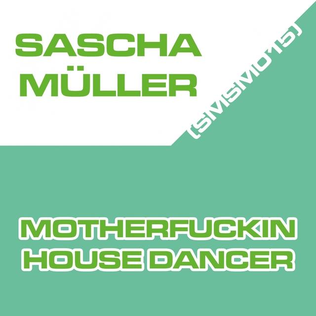Motherfuckin House Dancer