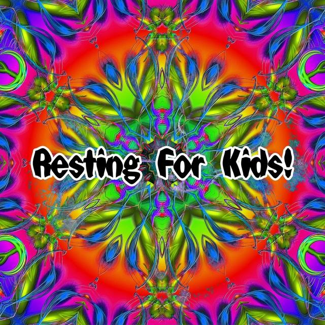 Resting For Kids!