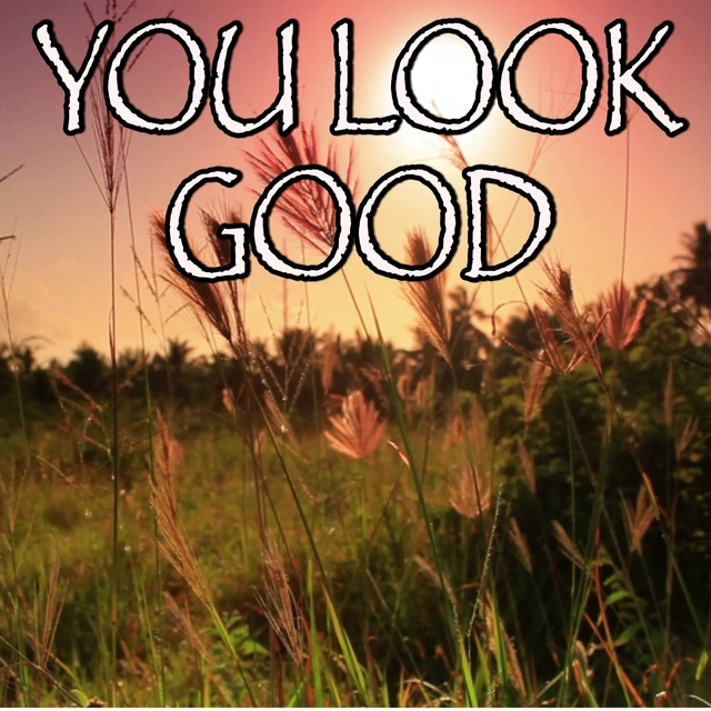 You Look Good - Tribute to Lady Antebellum