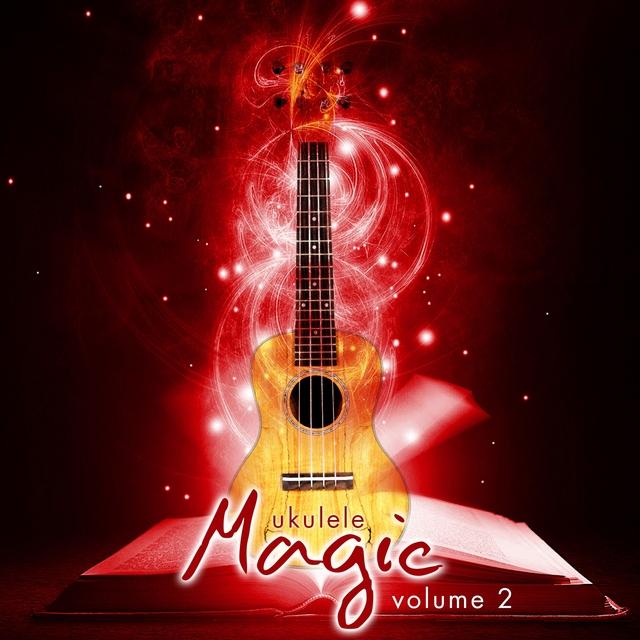 Ukulele Magic - Volume 2