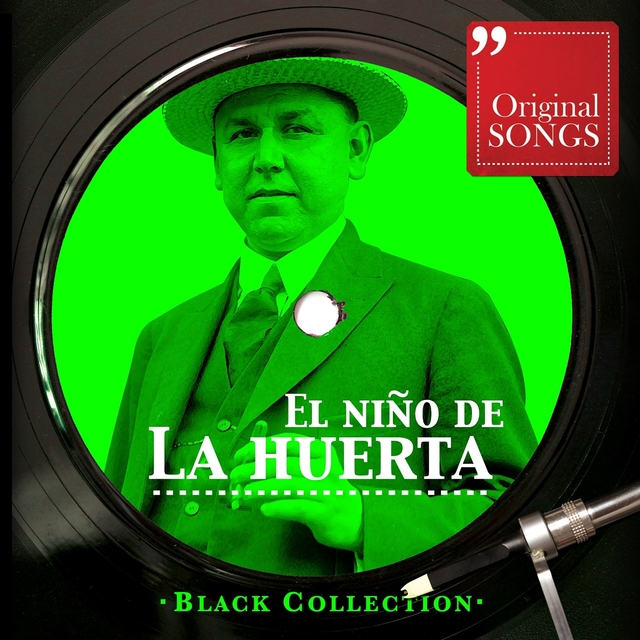 Black Collection El Niño De La Huerta