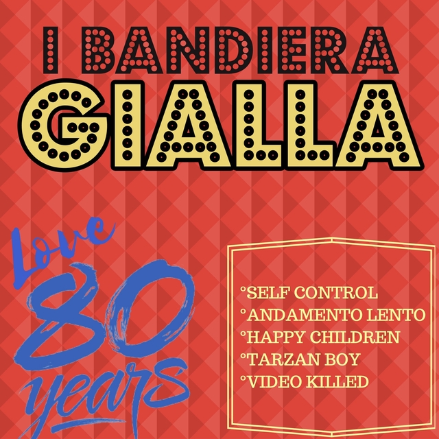 Self Control / Andamento Lento / Happy Children / Tarzan Boy / Video Killed