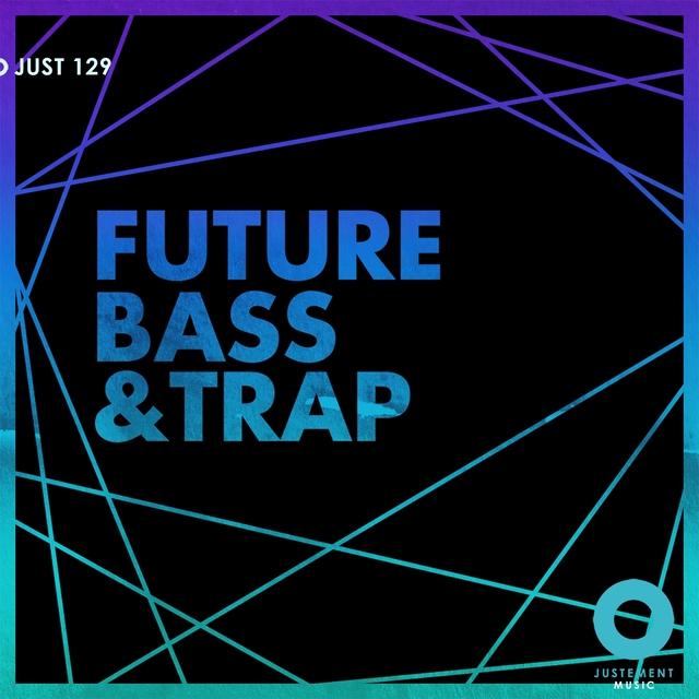 Couverture de Future Bass & Trap
