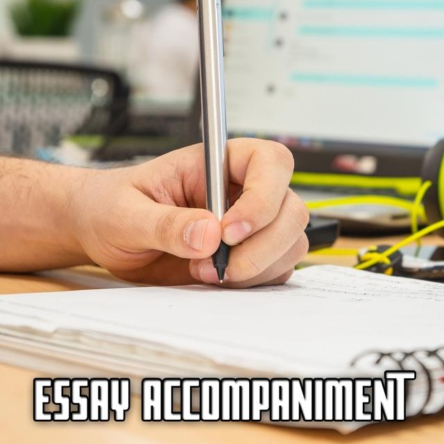 Essay Accompaniment