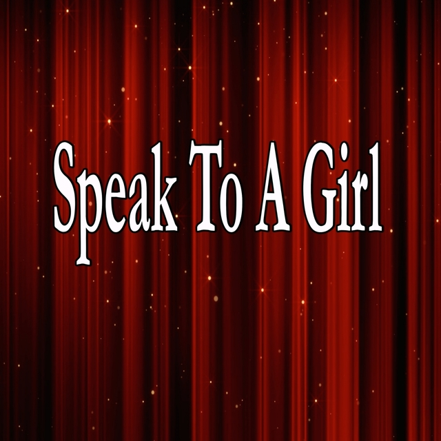 Speak To A Girl (Homage to Tim Mcgraw)