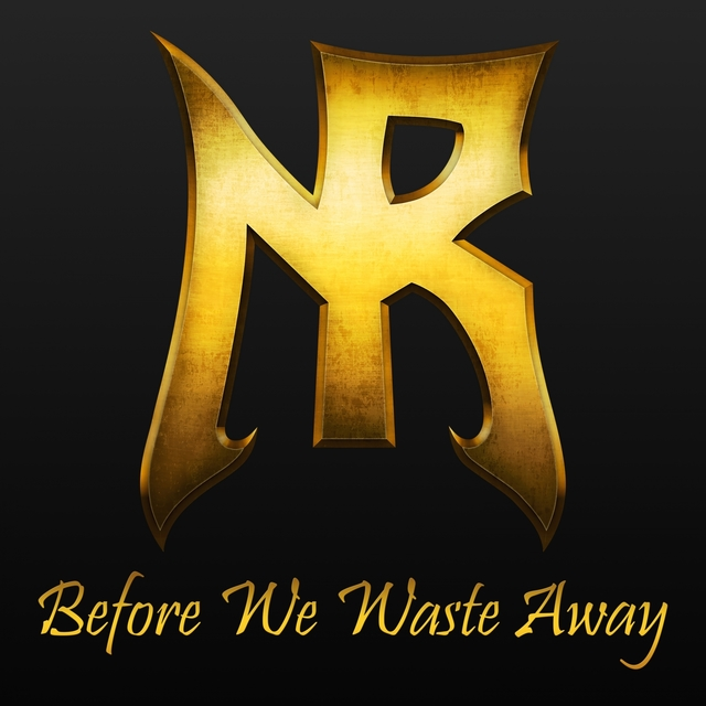 Before We Waste Away