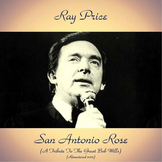 San Antonio Rose (A Tribute To The Great Bob Wills)