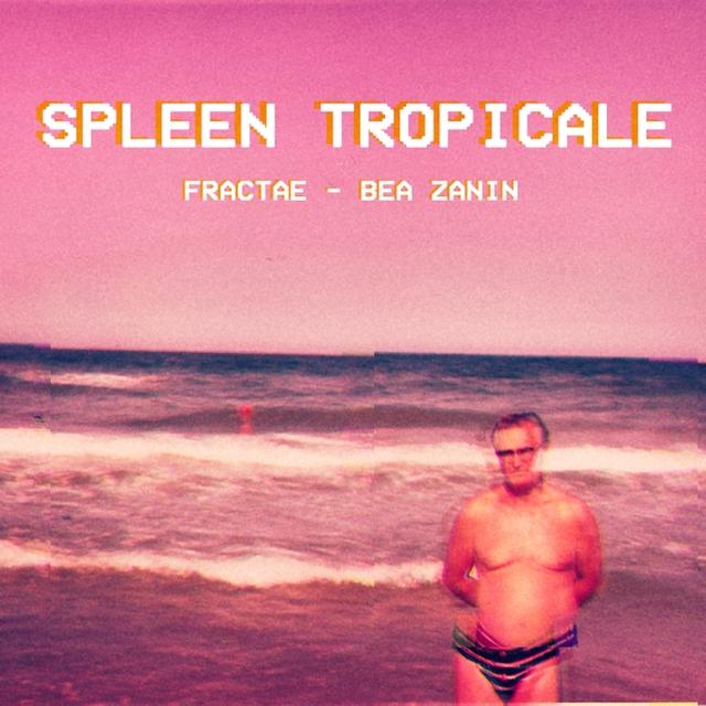 Spleen tropicale