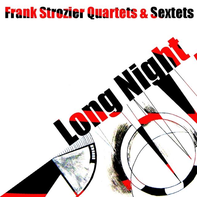 Frank Strozier Quartets & Sextets: Long Night