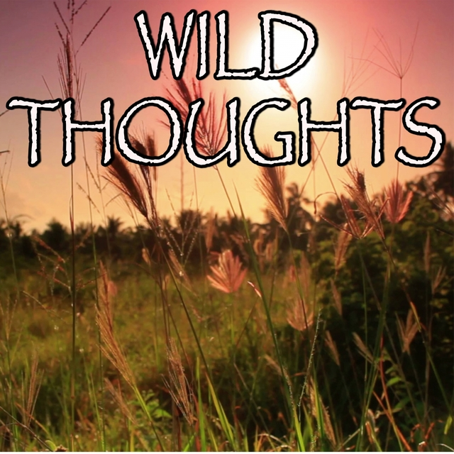 Wild Thoughts - Tribute to DJ Khaled and Rihanna and Bryson Tiller