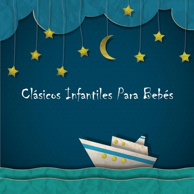 Couverture de Clásicos Infantiles para Bebés