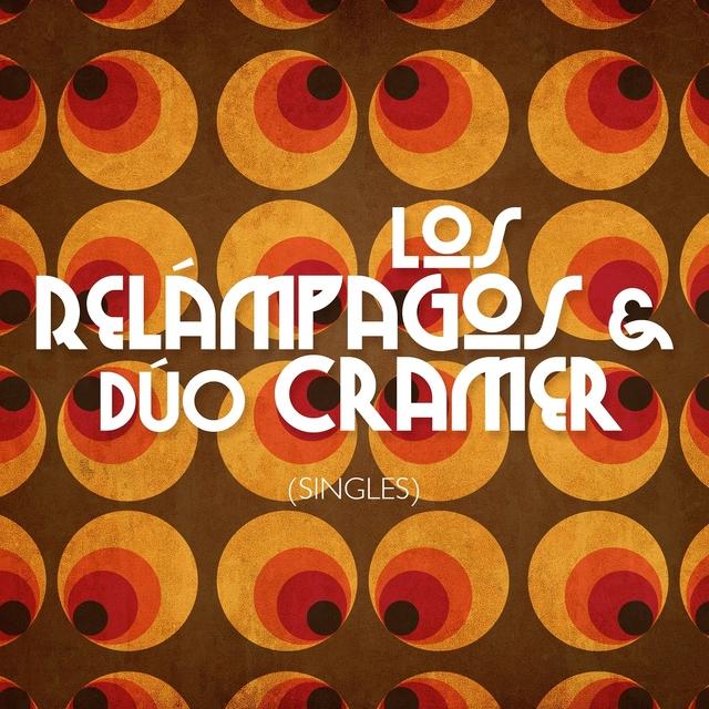 Los Relámpagos & Dúo Cramer-Singles