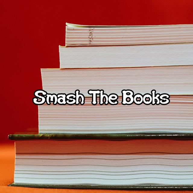 Smash The Books