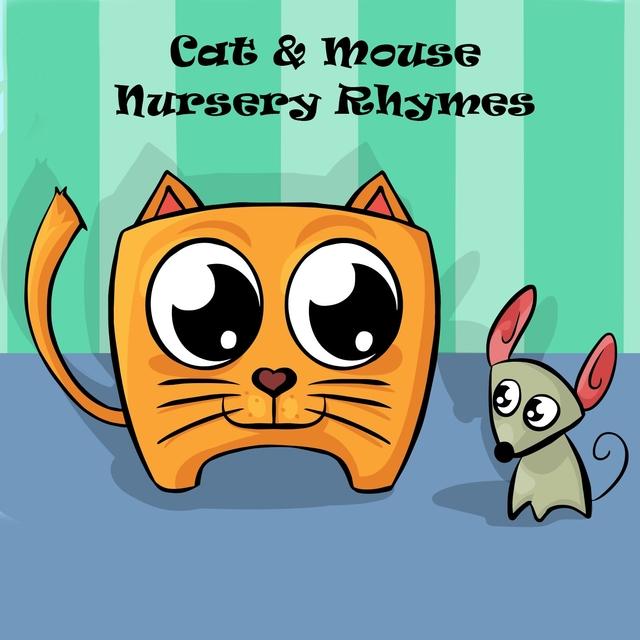 Cat & Mouse Nursery Rhymes