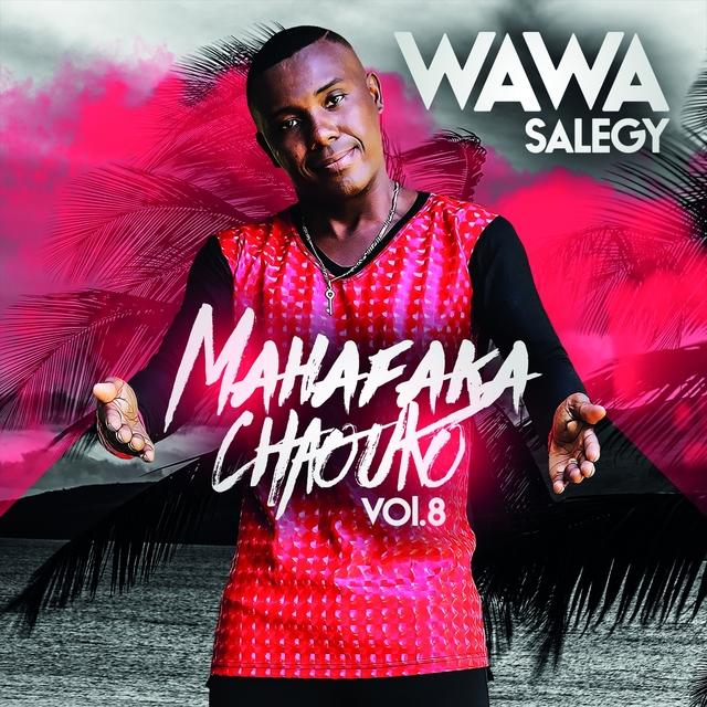 Mahafaka Chaouko, Vol. 8