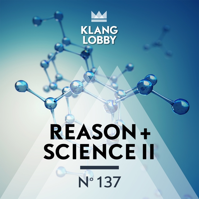 Reason + Science II