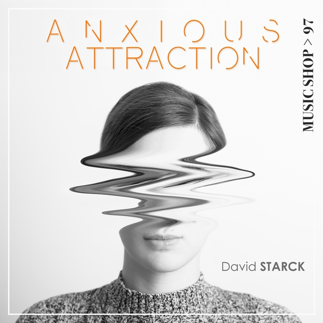 Anxious Attraction