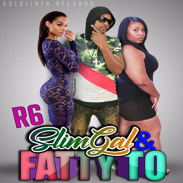 Slim Gal Fatty To