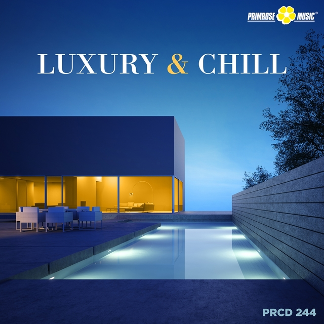 Luxury and Chill
