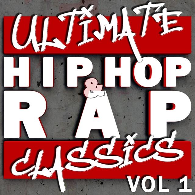 Ultimate Hip Hop & Rap Classics vol 1