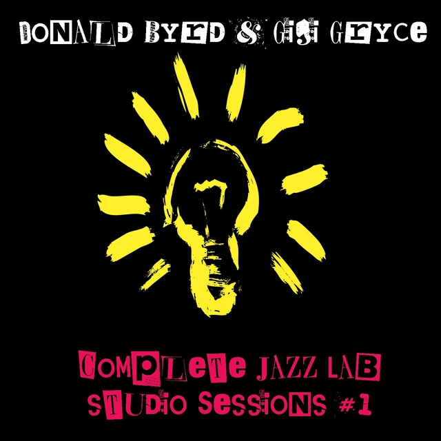 Donald Byrd & Gigi Gryce: Complete JazzLab Studio Sessions #1