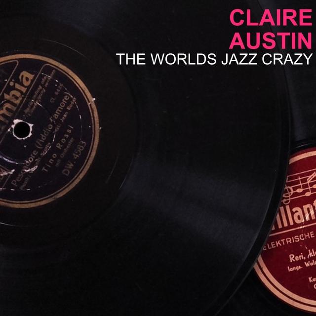 The Worlds Jazz Crazy