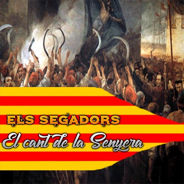 El Cant de la Senyera, els Segadors