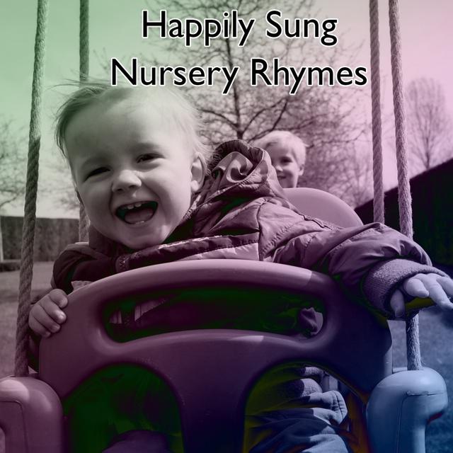 Happily Sung Nursery Rhymes