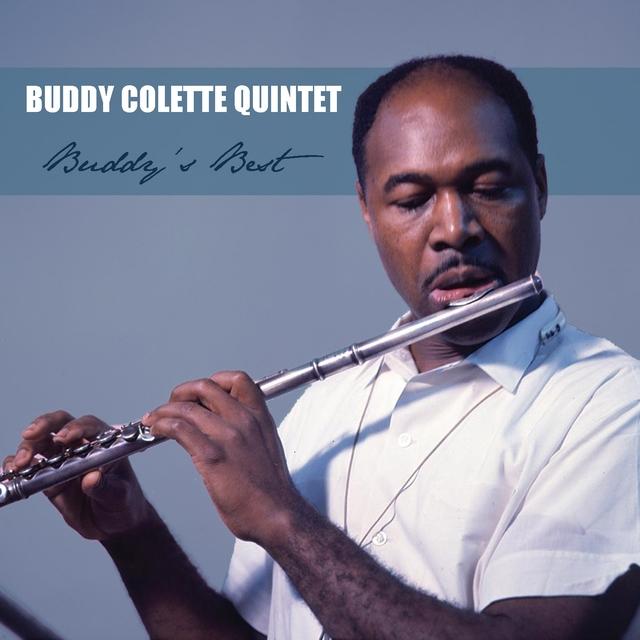 Buddy Colette Quintet: Buddy's Best