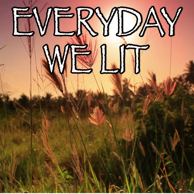 Everyday We Lit - Tribute to YFN Lucci and PnB Rock