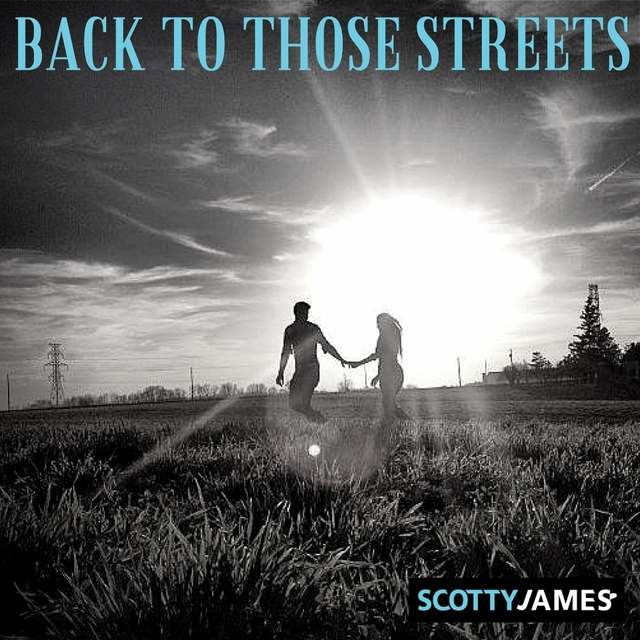 Back to Those Streets