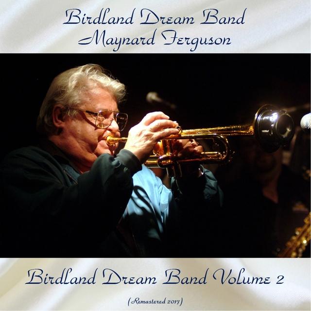 Birdland Dream Band Volume 2