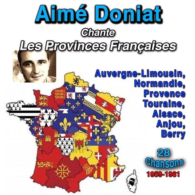 Aimé Doniat chante les Provinces Françaises (1959 - 1961)