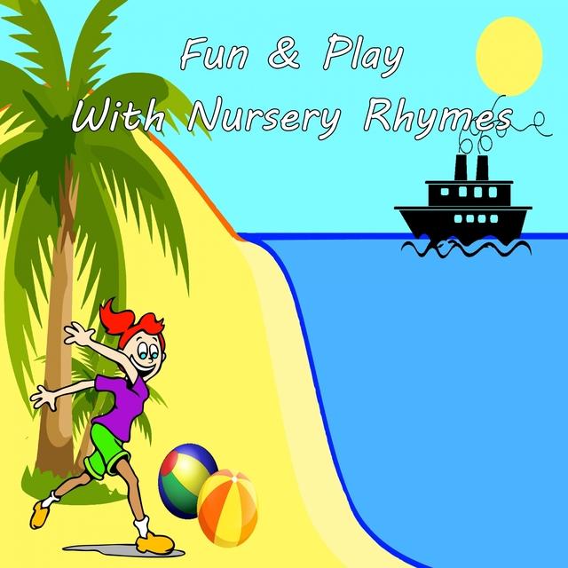 Fun & Play With Nursery Rhymes