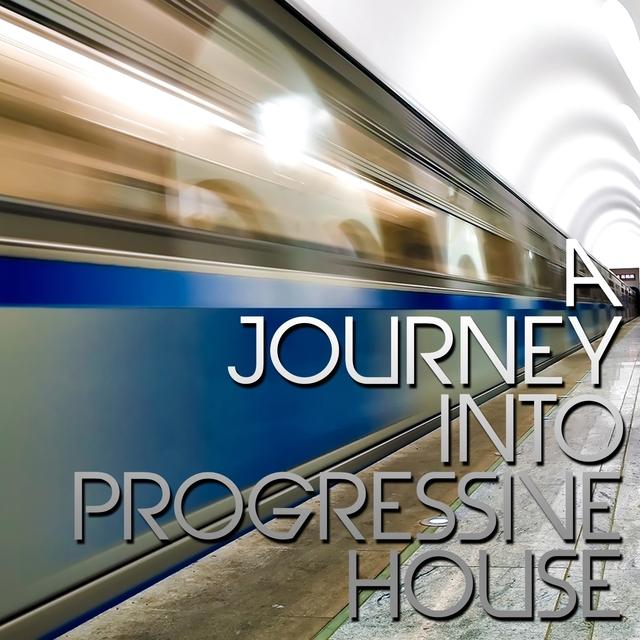 A Journey Into Progressive House
