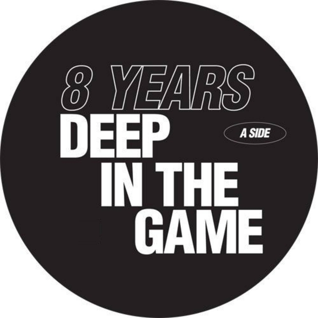 8 Years Deep in the Game